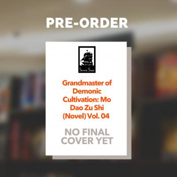 Grandmaster of Demonic Cultivation: Mo Dao Zu Shi, Vol. 4 (Paperback)