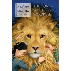 The Lion, the Witch and the Wardrobe: The Chronicles of Narnia, Book 2 (Paperback)