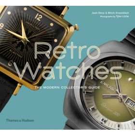 Retro Watches: The Modern Collectors' Guide (Hardcover)