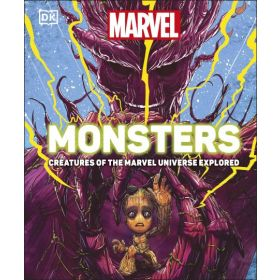 Marvel Monsters: Creatures of the Marvel Universe Explored (Hardcover)
