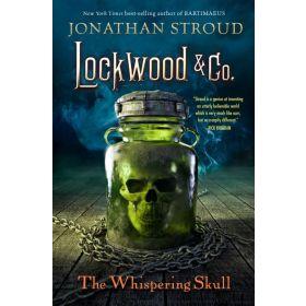 The Whispering Skull: Lockwood & Co., Book 2 (Paperback)