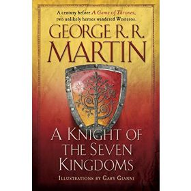 A Knight of the Seven Kingdoms: A Song of Ice and Fire, Export Edition (Paperback)