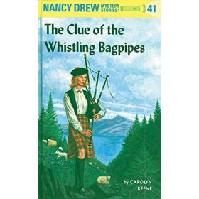 The Clue of the Whistling Bagpipes: Nancy Drew, Book 41 (Hardcover)