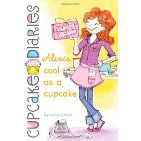 Alexis Cool as a Cupcake: Cupcake Diaries, Book 8 (Paperback)