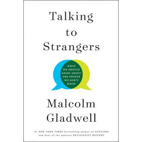 Talking to Strangers: What We Should Know about the People We Don't Know, Export Edition (Paperback)