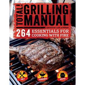 The Total Grilling Manual (Paperback)