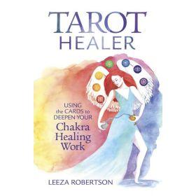 Tarot Healer: Using the Cards to Deepen Your Chakra Healing Work (Paperback)