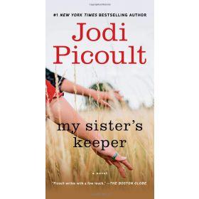 My Sister's Keeper: A Novel (Mass Market)
