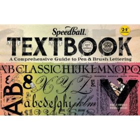 Speedball Textbook: A Comprehensive Guide to Pen & Brush Lettering, 24th Edition (Spiral-Bound)