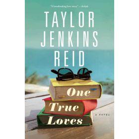 One True Loves: A Novel (Paperback)