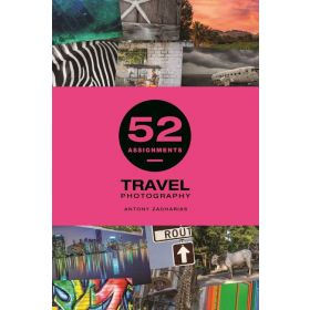 52 Assignments: Travel Photography (Hardcover)