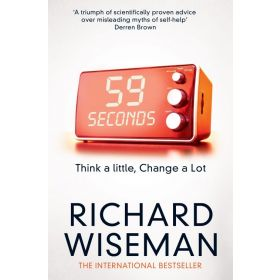 59 Seconds: Think a Little, Change a Lot (Paperback)
