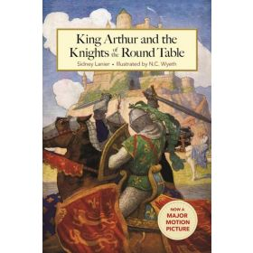 King Arthur and the Knights of the Round Table (Hardcover)