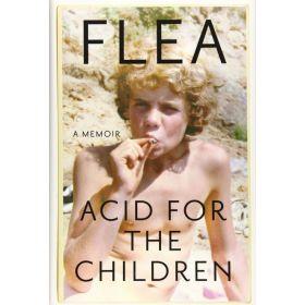 Acid for the Children: A Memoir (Hardcover)