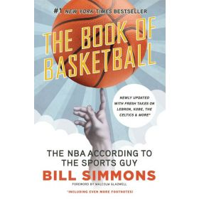 The Book of Basketball: NBA According to the Sports Guy (Paperback)