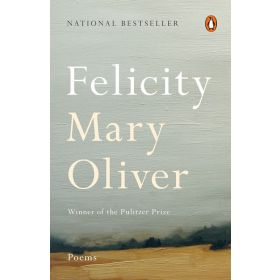 Felicity: Poems (Paperback)