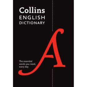 Collins English Dictionary Paperback Edition: 200,000 Words and Phrases for Everyday Use (Paperback)