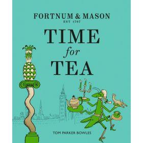 Fortnum & Mason: Time for Tea (Hardcover)