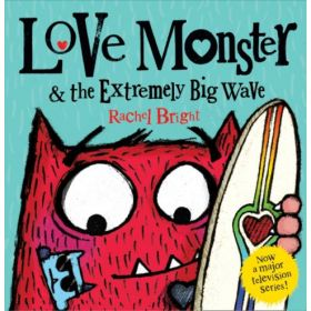 Love Monster and the Extremely Big Wave (Paperback)