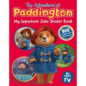 The Adventures of Paddington: My Important Jobs Sticker Book (Paperback)