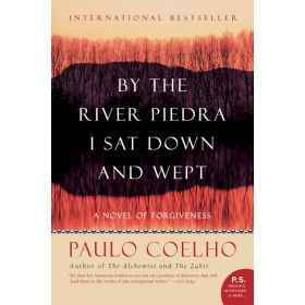 By the River Piedra I Sat Down and Wept (Mass Market)