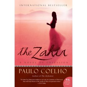 The Zahir: A Novel of Obsession (Paperback)