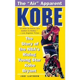 Kobe: The Story of the NBA's Rising Young Star Kobe Bryant (Mass Market)