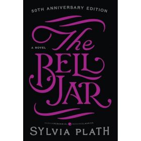The Bell Jar: A Novel, 50th Anniversary Edition (Paperback)