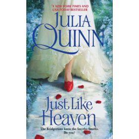 Just Like Heaven: Smythe-Smith Quartet, Book 1 (Mass Market)