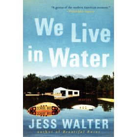 We Live in Water: Stories (Paperback)