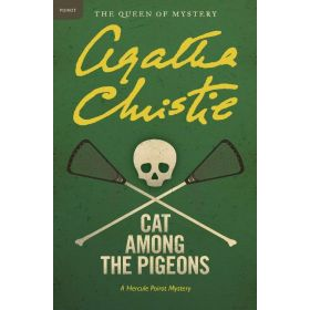 Cat Among the Pigeons: A Hercule Poirot Mystery (Paperback)