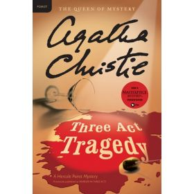 Three Act Tragedy: Hercule Poirot Mysteries (Paperback)