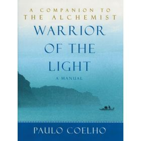 Warrior of the Light: A Manual, International Edition (Mass Market)