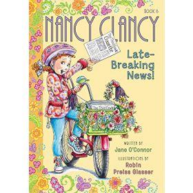 Fancy Nancy: Nancy Clancy, Late-Breaking News! (Paperback)