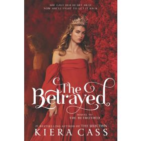The Betrayed: The Betrothed, Book 2, Signed Copy (Hardcover)