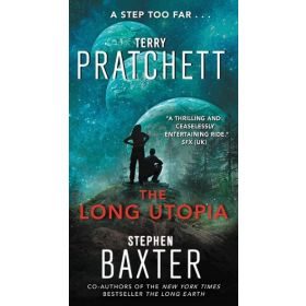 The Long Utopia: Long Earth Book 4 (Mass Market)