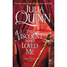 The Viscount Who Loved Me: Bridgertons, Book 2 (Mass Market)