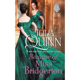 Because of Miss Bridgerton: The Rokesbys, Book 1 (Mass Market)