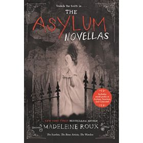 The Asylum Novellas: The Scarlets, The Bone Artists, The Warden (Paperback)