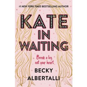 Kate in Waiting, Signed Copy (Hardcover)