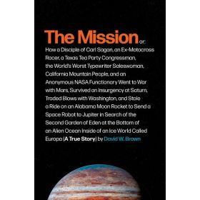 The Mission: A True Story (Hardcover)