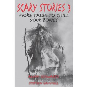 More Tales to Chill Your Bones: Scary Stories, Book 3 (Paperback)
