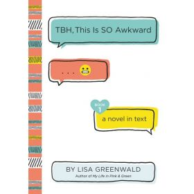 This Is So Awkward: TBH Series, Book 1 (Hardcover)