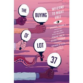 The Buying of Lot 37: Welcome to Night Vale Episodes, Vol. 3 (Paperback)