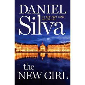 The New Girl: A Novel, Gabriel Allon, Export Edition (Paperback)