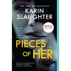 Pieces of Her, A Novel (Paperback)