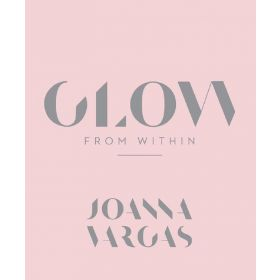 Glow From Within (Hardcover)