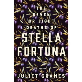 The Seven or Eight Deaths of Stella Fortuna: A Novel, Export Edition (Paperback)