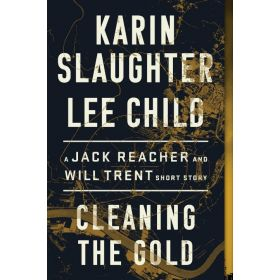 Cleaning the Gold: A Jack Reacher and Will Trent Short Story (Paperback)