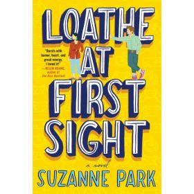 Loathe at First Sight: A Novel (Paperback)